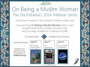 Ustadha Umm Sahl and Dr. Fareeha Khan On Being a Muslim Woman  Online Web Seminar Series 2014